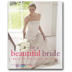 be a beautiful bride